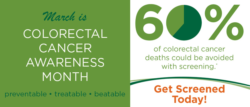 Colorectal Cancer Awareness Month graphic - 60% of colorectal cancer deaths could be avoided with screening